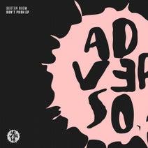 Doctor Boom, Brad Smith, Keytone - Don't Push EP