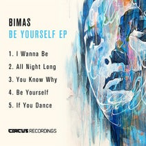 Bimas - Be Yourself EP