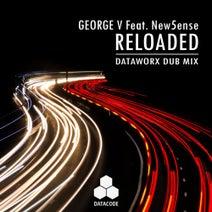 Dataworx, George V, New5ense - Reloaded