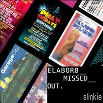 Elabor8 - Missed Out