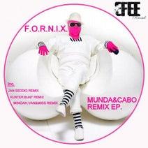 F.o.r.n.i.x, Kunter:Bunt, Minoah, Van&miss, Jan Seddig - Munda & Cabo Remix Ep