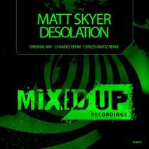 Matt Skyer, Changes, Carlos Martz - Desolation
