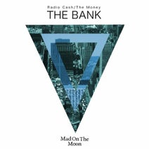 The Bank, Brioski, Le Macchine - Radio Cash / the Money