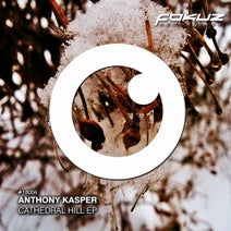 Anthony Kasper - Cathedral Hill EP