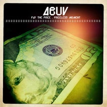 Abuv - Pay The Price / Priceless Moment