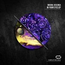 Koschka, Dikron - In Your Eyes