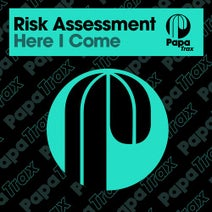 Risk Assessment - Here I Come