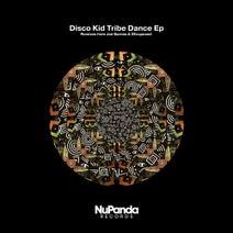 Disco Kid, 2Exxposed, Joe Barnes - Tribe Dance EP