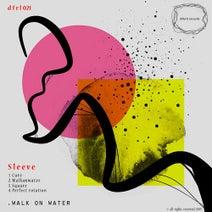 Sleeve - Walk on water