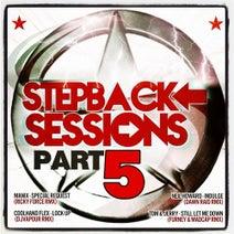 Manix, Ricky Force, DJ Vapour, Coolhand Flex, Dawn Raid, Neil Howard, Madcap, Furney, Tom & Jerry - Stepback Sessions Part.5