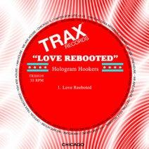 Hologram Hookers - Love Rebooted