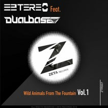 Eztereo, Dual Base - Wild Animals From The Fountain, Vol. 1