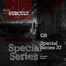 G8 - SUB CULT Special Series EP 37 - G8