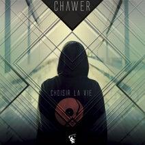 Chawer, 7th Sense - Choisir La Vie