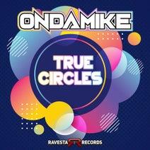 Ondamike - True Circles