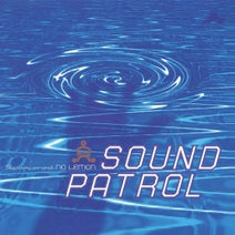 Sound Patrol - Sweetened No Lemon - Expanded Edition