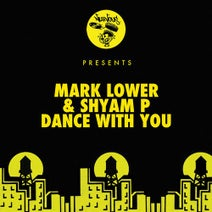 Mark Lower, Shyam P, Re-Tide, Moon Rocket, Silverleaf - Dance With You