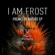 I am Frost, Florian Rietze, Rich & Maroq - Freaks of Nature EP