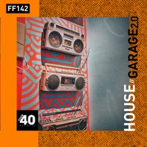 Anto, Billy Kenny, Sherbet Dip, Paul Lawrence, Peter & The Stringfellows, Shorterz, South Royston, Warren Paul, Zack Black, Cause & Affect, Geoff K - House x Garage 2.0