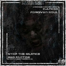 Zultcer, Forgiven Soul - Red Factor/Stop The Silence