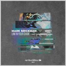 DJ Mark Brickman - Link In Your Chain