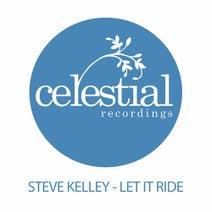 Steve Kelley - Let It Ride