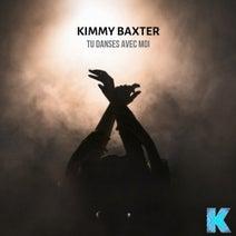 Kimmy Baxter - Tu Danses Avec Moi