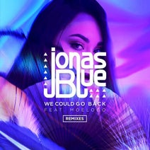Jonas Blue, Moelogo - We Could Go Back