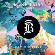 Black Saint, Bríet - Day Drinking