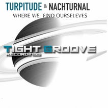 NachturnaL, Turpitude - Where We Find Ourselves