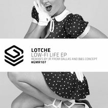 Lotche, JR From Dallas, B&S Concept - Low-Fi Life