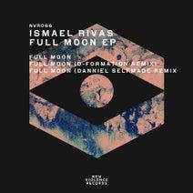 Ismael Rivas, D-Formation, Danniel Selfmade - Full Moon EP