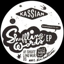 Kassian - Shuffling Words EP