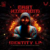 East Kingdom, Katharsys, Gorebug, Kryzys, Max Shade, Skitzaph0nic, East Kingdom - Identity LP