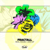 Marotto, Fractall, Jakros - Real House / 2400 EP