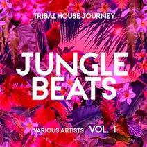Jungle Beats (Tribal House Journey), Vol  1 [REAL MAGIC