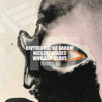 Divyded, Rocko Garoni, Nick Zafiriades, Wvalaam Klous - Tribes 3
