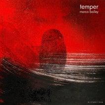Marco Bailey, Tim Baker - Temper