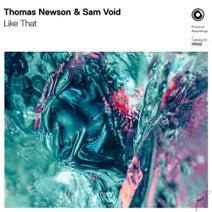 Thomas Newson, Sam Void - Like That