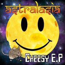 Astralasia - Cheesy - EP