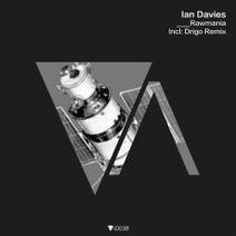 Ian Davies, Drigo - Rawmania