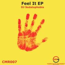 DJ Sedatophobia - Feel It EP
