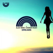 Alex Mind, Damon Rush - Dreams