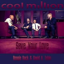 Cool Million, Boogie Back, A. Tobin - Save Your Love