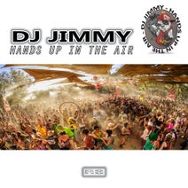 Dj Jimmy - Hands Up In The Air