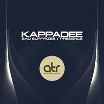 Kappadee - Bad Surprizes / Presence