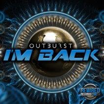 Outburst - I'm Back