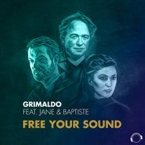 Jane, Baptiste, Grimaldo - Free Your Sound