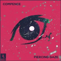 Compence - Piercing Gaze
