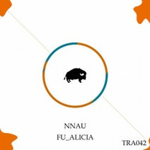 Nnau - FU_ALICIA